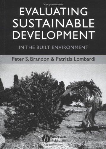 Evaluating Sustainable Development: in the Built Environment: Lombardi, Patrizia, Brandon, Peter S.