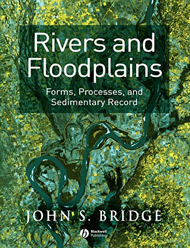 9780632064892: Rivers and Floodplains: Forms, Processes, and Sedmentary Record