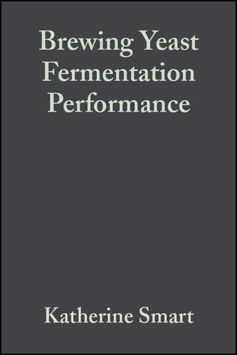 9780632064984: Brewing Yeast Fermentation Performance