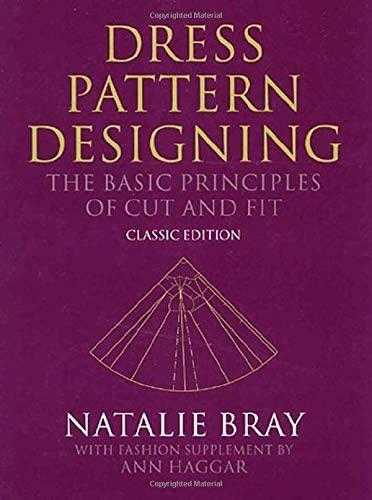 Dress Pattern Designing (Classic Edition): The Basic: Natalie Bray, Ann