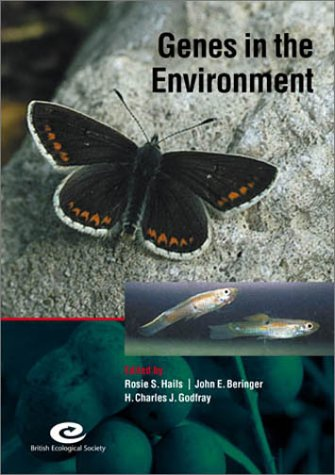 Genes in the Environment the 15th Special Symposium of the British Ecological Society Held at St....