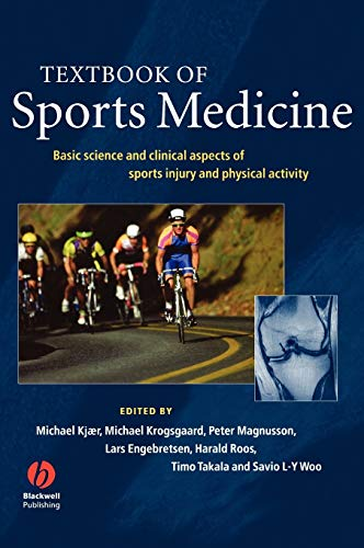 9780632065097: Textbook of Sports Medicine: Basic Science and Clinical Aspects of Sports Injury and Physical Activity