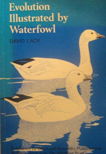 Evolution Illustrated by Waterfowl (9780632082506) by David Lack