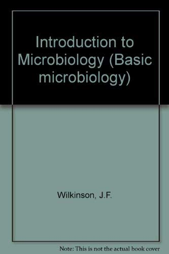 Introduction to Microbiology (Basic microbiology): Wilkinson, J.F.