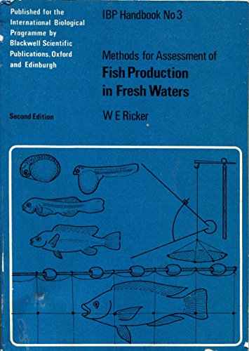 9780632084906: Methods for Assessment of Fish Production in Fresh Waters (International Biological Programme)