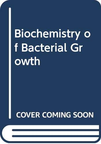 9780632086108: Biochemistry of Bacterial Growth