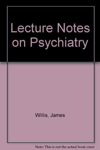 9780632088805: Lecture Notes on Psychiatry