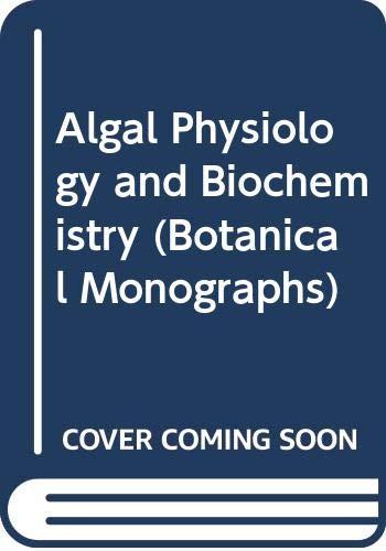 9780632091003: Algal physiology and biochemistry (Botanical monographs)