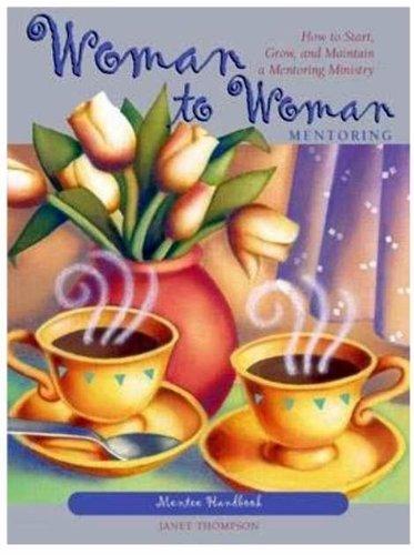 9780633002886: Woman To Woman Mentoring Handbook: Mentee Handbook