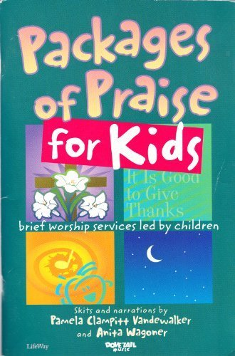 Packages of Praise for Kids Unison 2: Wagoner, Anita