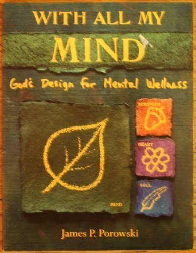 9780633005849: With all my mind: God's design for mental wellness