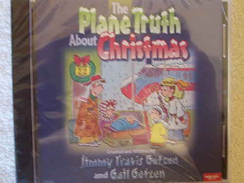 9780633007522: Plane Truth About Christmas Listening C