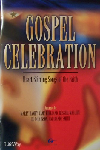 Gospel Celebration: Heart-Stirring Songs of the Faith: Marty Hamby; Camp