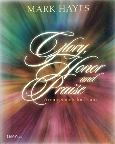 9780633014957: Glory, Honor and Praise: Piano Book