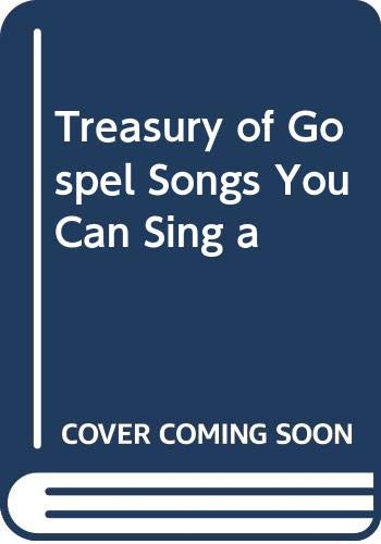 9780633015329: A Treasury of Gospel Songs You Can Sing
