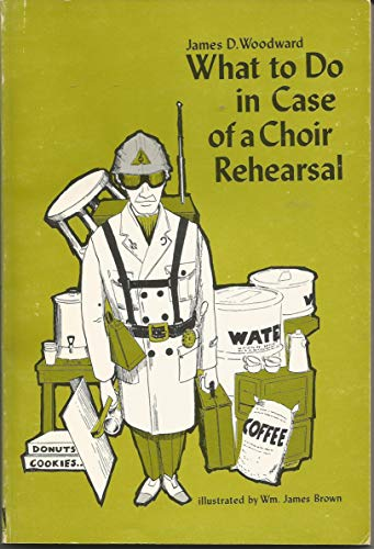 9780633015862: What to do in case of a choir rehearsal