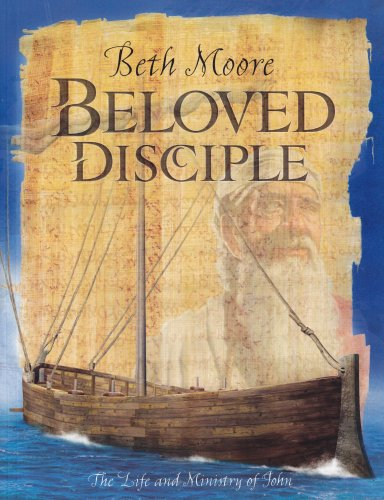 9780633018511: Beloved Disciple (Bible Study Book): The Life and Ministry of John