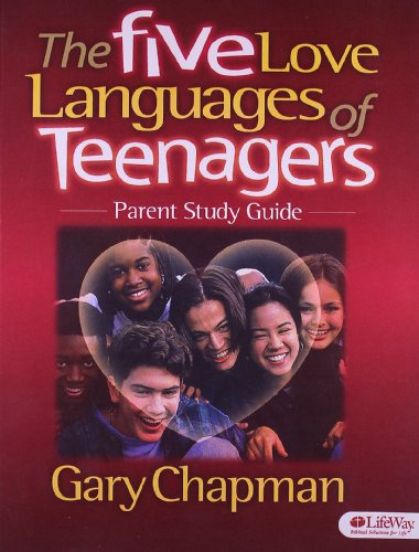 9780633019815: The Five Love Languages of Teenagers: Parent Study Guide