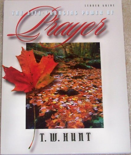9780633019839: The life-changing power of prayer: Leader guide