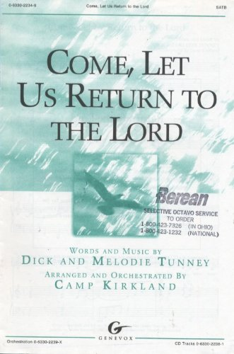 9780633022341: Come, Let Us Return to The Lord (SATB)