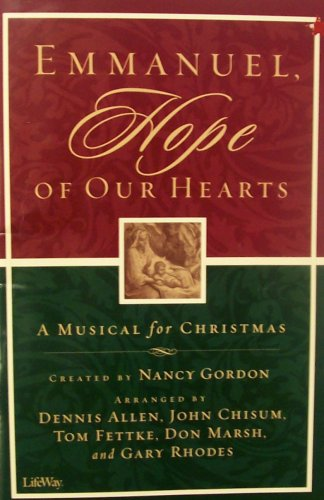 9780633024208: Emmanuel, Hope of Our Hearts: A Musical for Christmas