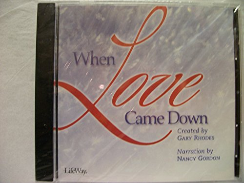 9780633024222: When Love Came Down Listening CD