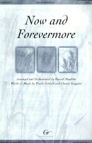 9780633039028: Now and Forevermore (Sheet Music)