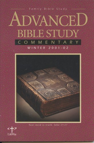 9780633057664: Advanced Bible Study Commentary: Winter 2001-02 (Family Bible Study, Volume 2, Number 2)
