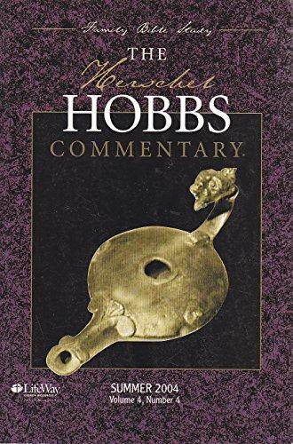 The Herschel Hobbs Commentary - Summer 2004: LifeWay