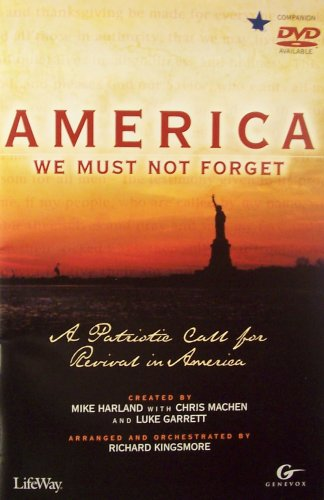 9780633089191: America We Must Not Forget: A Patriotic Call for Revival in America