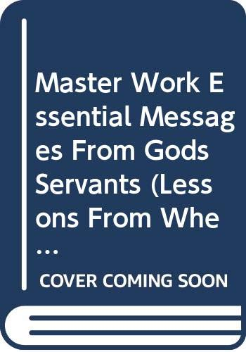 Master Work Essential Messages From Gods Servants (Lessons From When God Speaks/ Spirit Fruit/ An Easter Lesson) (0633090883) by Henry Blackaby; Jerry Vines; Beth Moore