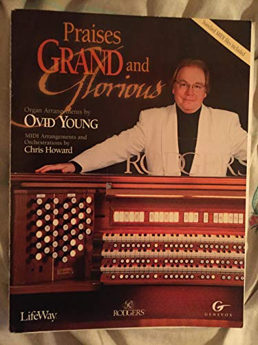 9780633092252: Praises Grand and Glorious - Organ Arrangements and MIDI Arrangements on Disc (NOT CD)
