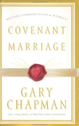 9780633152710: Covenant Marriage