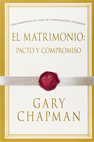9780633152758: El Matrimonio: Pacto y Compromiso (Marriage: Pact and Commitment, Spanish edition)
