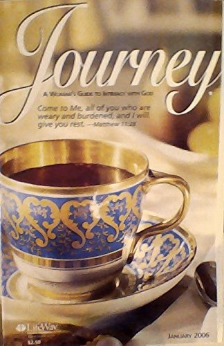 9780633183028: Living in a 90-Mile-an-hour World / Potpourri: Winter Skin Care / God's Precious Promises / In the Garden: The Daily Bread Principle / The Power of Truthful Thinking / Making Time for Ministry (Journey: A Woman's Guide to Intimacy with God, January 2006)
