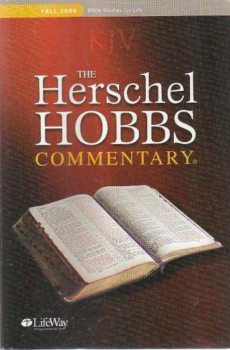 KJV the Herschel Hobbs Commentary - Fall 2006, Volume 1, Number 1