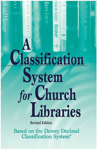 9780633199708: Classification System for Church Libraries: Based on the Dewy Decimal Classification System