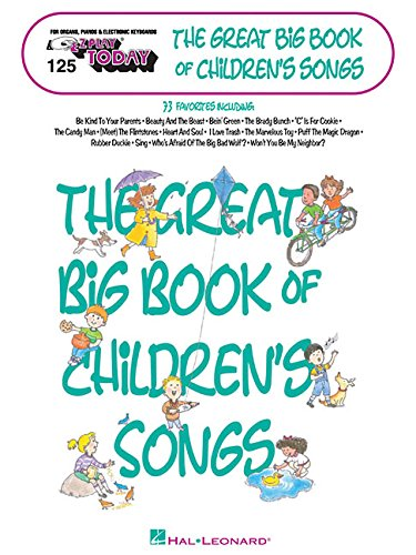 9780634000454: The Great Big Book of Children's Songs: E-Z Play Today Volume 125