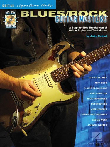Blues/Rock Guitar Masters: A Step-by-Step Breakdown of Guitar Styles and Techniques (Guitar ...
