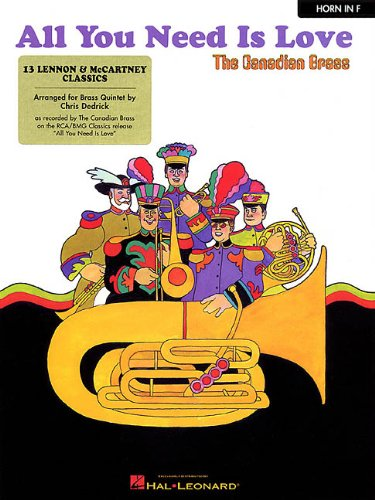 9780634001321: All You Need Is Love: 13 Lennon & McCartney Classics French Horn