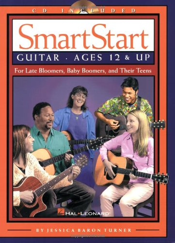 SmartStart Guitar: Ages 12 & Up For: Jessica Baron Turner