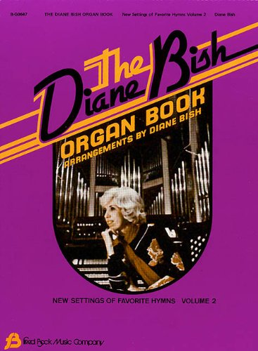 9780634003530: The Diane Bish Organ Book