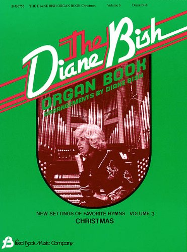 9780634003547: The Diane Bish Organ Book, Volume 3