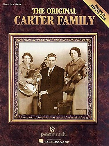 9780634003813: The Original Carter Family: with a biography by Johnny Cash