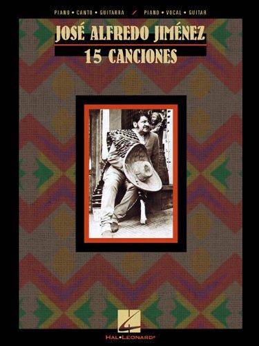 9780634004155: Jose Alfredo Jimenez: 15 Canciones