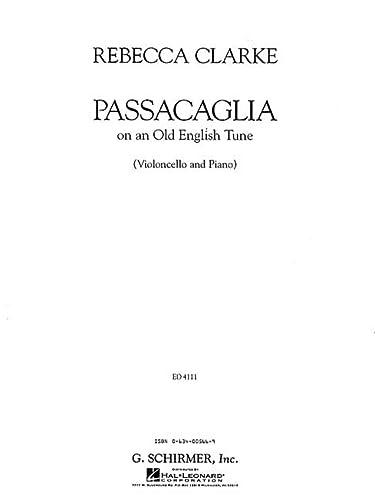 9780634005664: PASSACAGLIA VC/PNO OF AN OLD ENGLISH TUNE CELLO AND PIANO