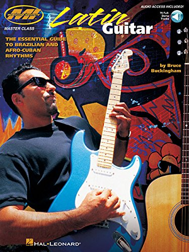9780634006036: Latin Guitar: The Essential Guide to Brazilian and Afro-Cuban Rhythms Bk/Online Audio