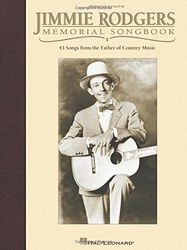 Jimmie Rodgers Memorial Songbook In Fakebook Notation: Rodgers, Jimmie