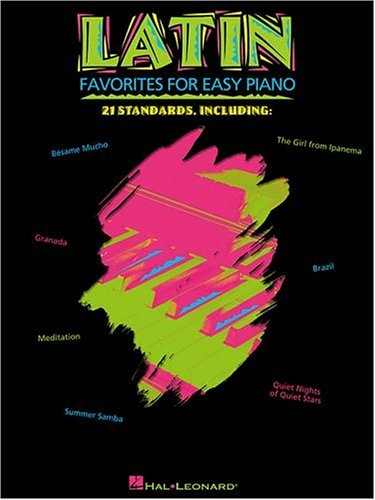 Latin Favorites for Easy Piano (Easy Piano Songbook)