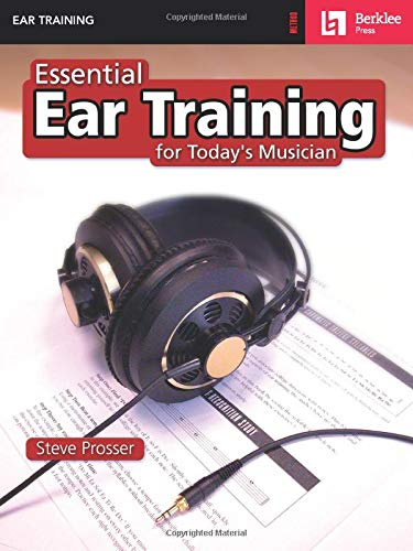 9780634006401: Essential Ear Training for Today's Musician